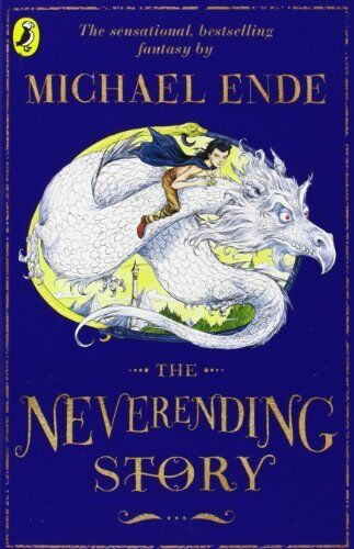 The Neverending Story (Puffin Books) By Michael Ende