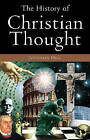 The History of Christian Thought by Professor Jonathan Hill (Paperback, 2003)