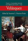 The Cambridge Companion to Velazquez by Cambridge University Press (Paperback, 2002)