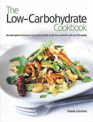 """""""AS NEW"""" Gardner, Elaine, The Low-carbohydrate Cookbook Book"""