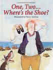 One, Two...Where's the Shoe? by Richard Rosenstein (Hardback, 1998)
