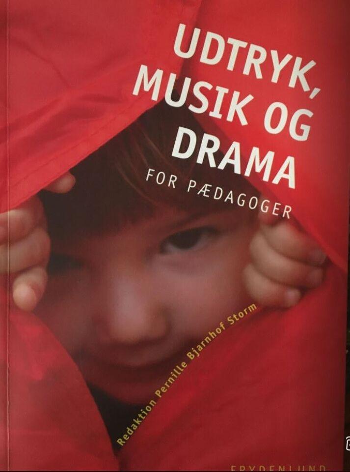 Udtryk musik og drama for pædagoger, Pernille Bjarnhof