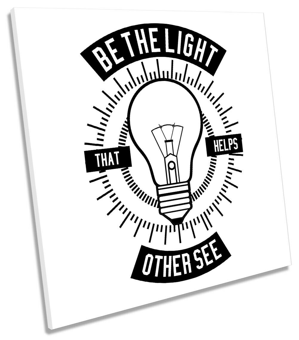 Be the Light Other See Picture CANVAS WALL ART Square Print