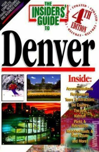 The Insiders' Guide to Denver by Jana Miller, Sally Stich and Insider's Guide...