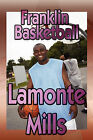 Franklin Basketball by LaMonte Mills (Paperback / softback, 2009)