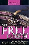 NO FREE LUNCH - NEW HARDCOVER BOOK