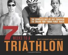 NEW BOOK 7 Weeks to a Triathalon - Brett Stewart