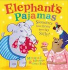 Elephant's Pajamas by Michelle Robinson (Hardback, 2016)