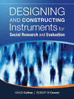 Designing and Constructing Instruments for Social Research and Evaluation by Robert W. Covert, David Colton (Paperback, 2007)