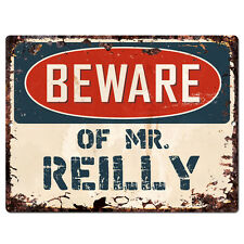 PBMR0780 Beware of MR. REILLY Chic TIN Sign Home Decor Funny Gift Ideas