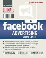Ultimate Guide to Facebook Advertising : Acess More Than a Billion Potential...