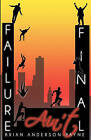 Failure Ain't Final: Its Not the End; Its Where You Begin Again! by Brian Anderson-Payne (Paperback / softback, 2011)
