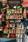 Nelson Mandela and the End of Apartheid by Ann Graham Gaines Rodriguez (Hardback, 2016)