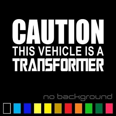 Caution This Vehicle is a Transformer Sticker Vinyl Decal Car Autobot Decepticon