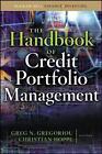 The Handbook of Credit Portfolio Management by Greg N. Gregoriou, Christian Hoppe (Hardback, 2008)