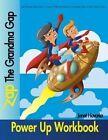 Zap the Grandma Gap Power Up Workbook by Janet C Hovorka (Paperback / softback, 2013)