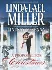 A Proposal for Christmas by Linda Lael Miller (Hardback, 2013)