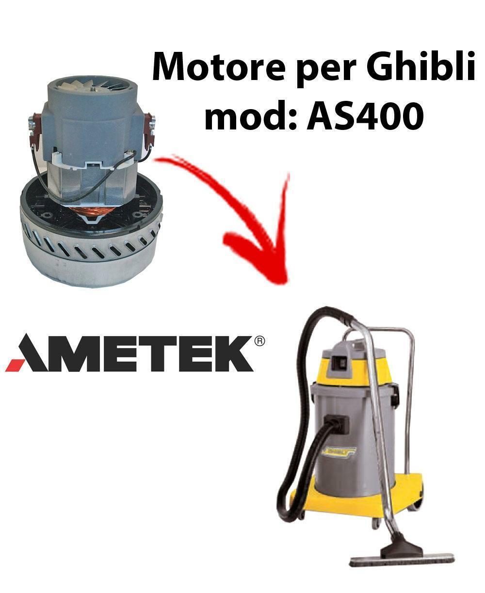 AS400  MOTEUR ASPIRATION AMETEK pour aspirateur GHIBLI