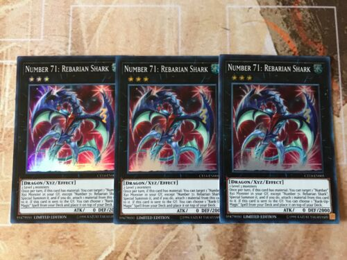 3x Number 71: Rebarian Shark Limited Edition Super Rare CT14-EN005 Yu-Gi-Oh!