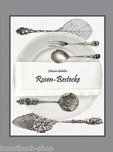 Fachbuch Rosen-Bestecke: Hildesheimer Rose, Katalog, Antiksilber, NEU & OVP