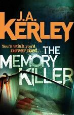 The Memory Killer (Carson Ryder, Book 11), Kerley, J. A., New Book