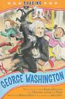 Chasing George Washington by Kennedy Center the (Paperback / softback)