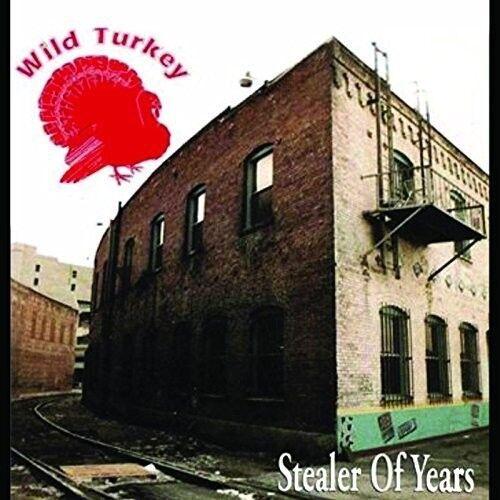 Wild Turkey - Stealer Of Years [New CD] UK - Import