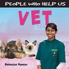 Vet by Rebecca Hunter (Paperback, 2014)