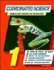 Coordinated Science 1: Bk.1 by Geoff Jones, Mary Jones, Peter Wilding, Phillip Marchington (Hardback, 1995)