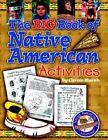 Big Book of Native American Activities by Carole Marsh (Paperback / softback, 2004)