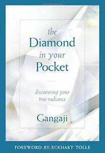 The Diamond in Your Pocket Discovering Your True Radiance by Gangaji  Paperbac - Leicester, United Kingdom - The Diamond in Your Pocket Discovering Your True Radiance by Gangaji  Paperbac - Leicester, United Kingdom
