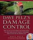 Dave Pelz's Damage Control: How to Save Up to Five Shots Per Round Using All-New Scientifically Proven Techniques for Playing Out of Trouble Lies by Dave Pelz (Hardback)