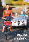 Forever England: Photographs from Bekonscot Model Village by Dewi Lewis Publishing (Hardback, 2006)