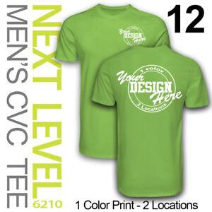 dc95e5974 12 Custom Screen Printed Next Level CVC T-shirts, 1 Print Color, 2 ...