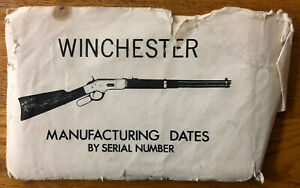 WINCHESTER GUN MANUFACTURING DATES BY SERIAL NUMBER OLD
