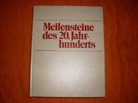 Meilensteine des 20. Jahrhunderts (Verlag Das Beste)