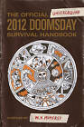 The Official Underground 2012 Doomsday Survival Handbook by Grant Murray (Paperback, 2010)