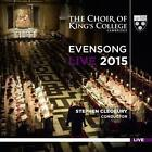 Evensong Live 2015 von Cleobury,Cambridge The Choir of Kings College (2015)