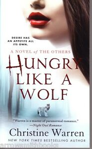 Christine-Warren-Hungry-Like-A-Wolf-The-Others-Paranormal-Romance-Pbk-NEW