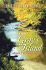 Gray's Island: Where the Creek Bends by Shirley Brock Turney (Paperback, 2013)