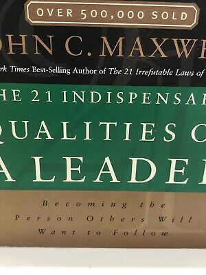 The 21 Indispensable Qualities Of A Leader PDF Free Download