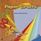 Paper Crafts: Shapes and Their Attributes by Tim Stich (Paperback / softback, 2013)