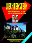 Liechtenstein Export-Import, Trade & Business Directory. by International Business Publications, USA (Paperback / softback, 2005)