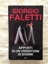 APPUNTI DI UN VENDITORE DI DONNE Giorgio Faletti - Mondolibri 2010