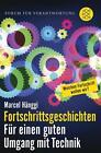 Fortschrittsgeschichten von Marcel Hänggi (2015, Taschenbuch)