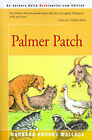 Palmer Patch by Barbara Brooks Wallace (Paperback / softback, 2000)