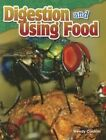Digestion and Using Food (Grade 5) by Wendy Conklin (Paperback / softback, 2015)