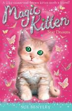 Magic Kitten: Star Dreams 3 by Sue Bentley (2008, Paperback)