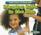 Staying Safe in the Sun by Sian Smith (Paperback / softback, 2012)