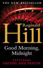 Good Morning, Midnight by Reginald Hill (Paperback, 2004)